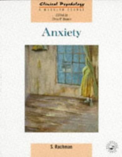 Anxiety by S. J. Rachman