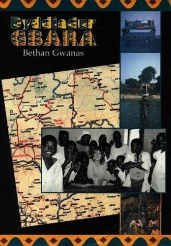 Dyddiadur Gbara by Bethan Gwanas