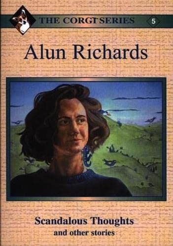 Alun Richards: Scandalous Thoughts and Other Stories by Alun Richards
