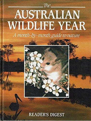 The Australian Wild Life Year by Reader's Digest