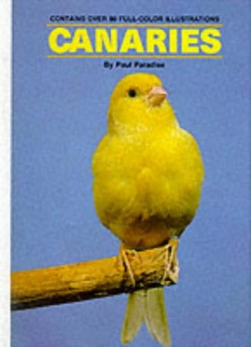 Canaries by Paul R. Paradise