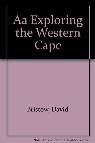 Aa Exploring the Western Cape by David Bristow