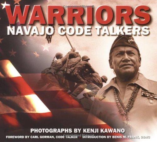 Warriors: Navajo Code Talkers: Navajo Code Talkers by Kenji Kawano