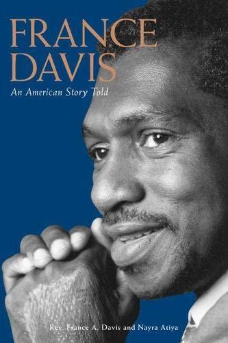 France Davis: An American Story Told by France A Davis