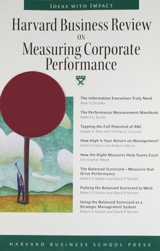 """""""Harvard Business Review"""" on Measuring Corporate Performance by Harvard Business Review"""