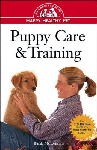 Puppy Care and Training: An Owner's Guide by Bardi McLennan