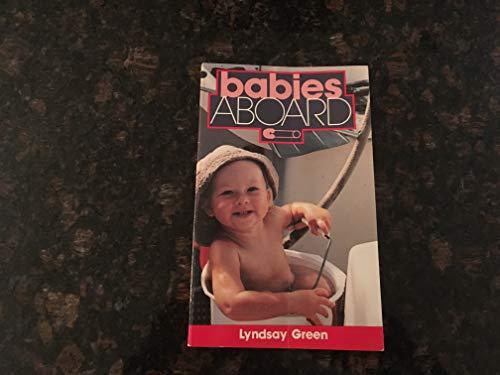 Babies Aboard by Lyndsay Green