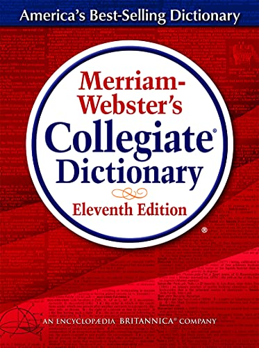Merriam-Webster Collegiate Dictionary by Merriam-Webster Inc.