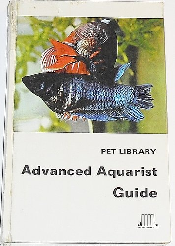 Advanced Aquarist Guide by Feroze Novroji Ghadiallys
