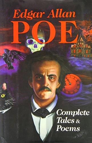 The Complete Tales and Poems of Edgar Allan Poe with Selections from His Critical Writings
