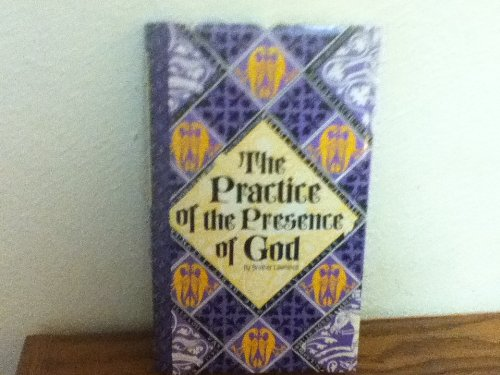 The Practice of the Presence of God by Frere Laurent