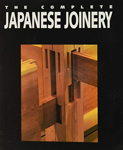 Complete Japanese Joinery by Yasuo Nakahara