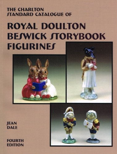 Charlton Standard Catalogue of Royal Doulton Beswick Storybook Figurines by Jean Dale