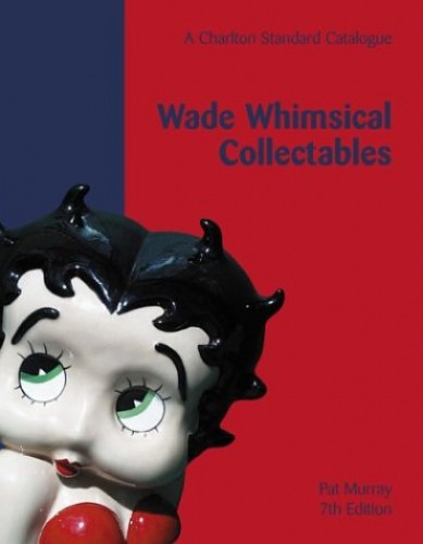 Wade Whimsical Collectables by Pat Murray