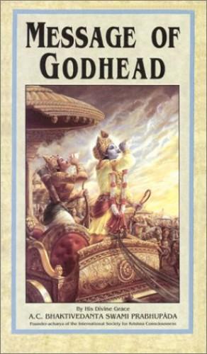 Message of Godhead by A.C. Bhaktivedanta Swami