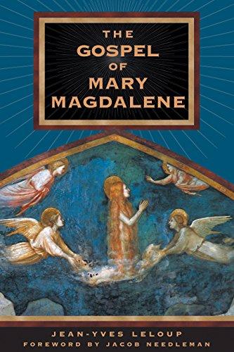 The Gospel of Mary Magdalene by Jean-Yves Leloup