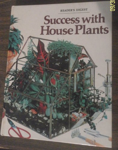 Success With House Plants by Reader's Digest