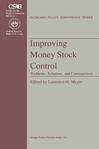 Improving Money Stock Control by L. H. Meyer