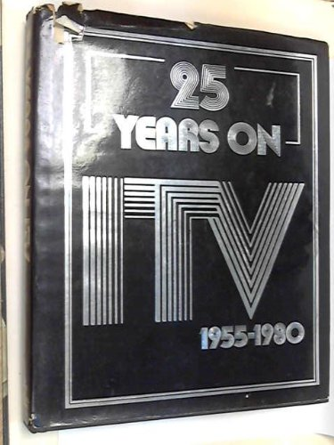 25 Years on Independent Television, 1955-80