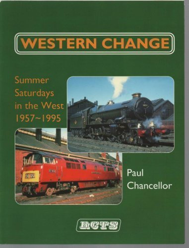 Western Change: Summer Saturdays in the West, 1957-1995 by Paul Chancellor