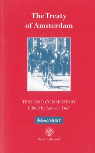 The Treaty of Amsterdam by Andrew Duff