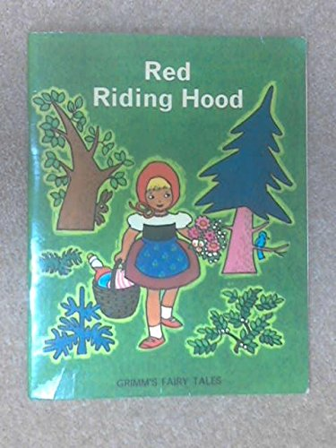 Red Riding Hood by Jacob Grimm