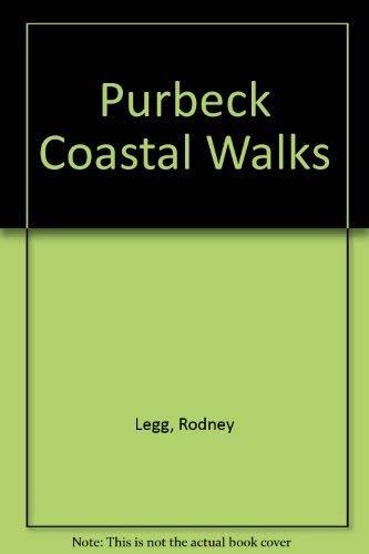 Purbeck Coastal Walks by Rodney Legg