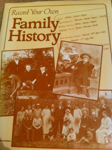 Record Your Own Family History by