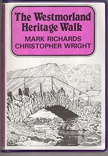 The Westmorland Heritage Walk by Mark Richards