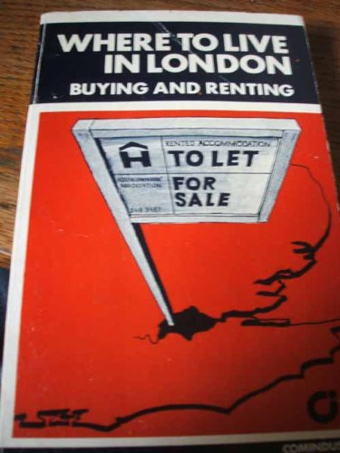 Where to Live in London: Buying and Renting by Michael Bartholomew