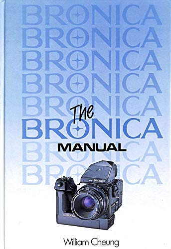 Bronica Manual by William Cheung