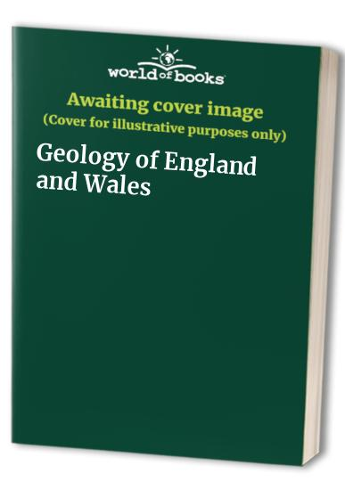 Geology of England and Wales by Peter McLaren Donald Duff