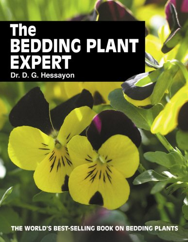 The Bedding Plant Expert: The World's Best-selling Book on Bedding Plants by D. G. Hessayon