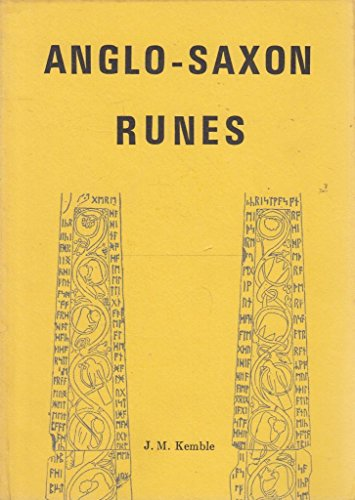 Anglo-Saxon Runes by J.M. Kemble