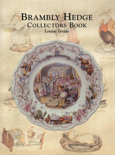 The Brambly Hedge Collectors Book by Louise Irvine