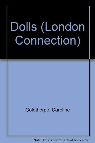 Dolls by Caroline Goldthorpe