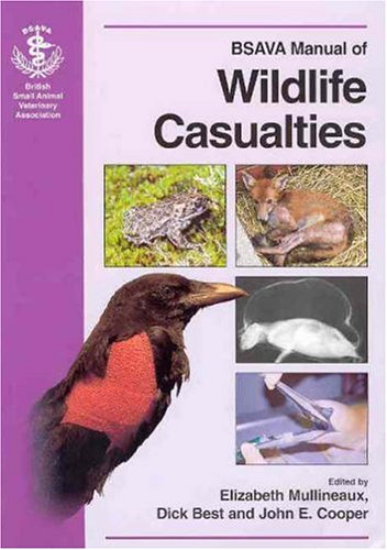 Bsava Manual of British Wildlife Casualties by Best