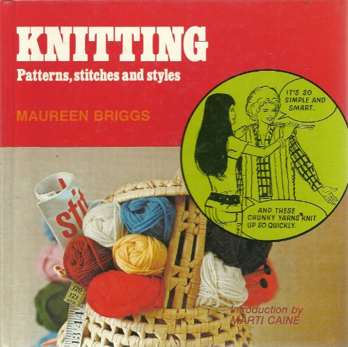Knitting Pattern Stitches and Styles by Maureen Briggs