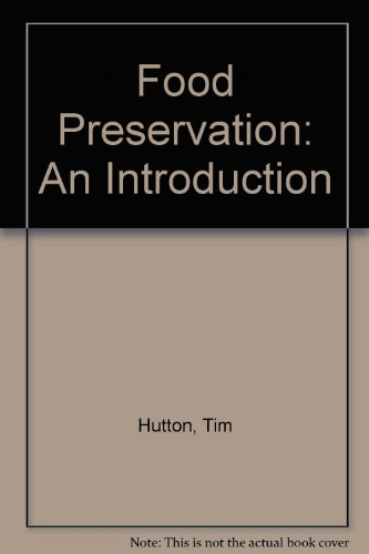 Food Preservation: An Introduction by Tim Hutton