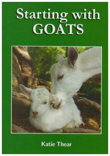 Starting with Goats by Katie Thear