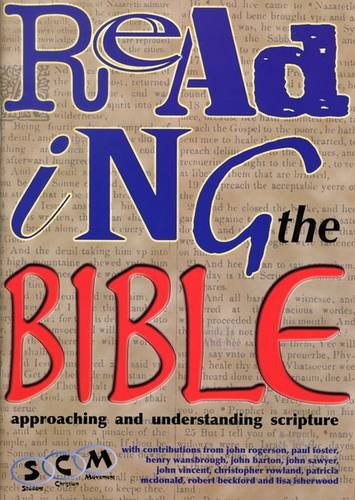 Reading the Bible: Approaching and Understanding Scripture by Howard Ingham