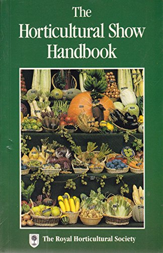 Horticultural Show Handbook by