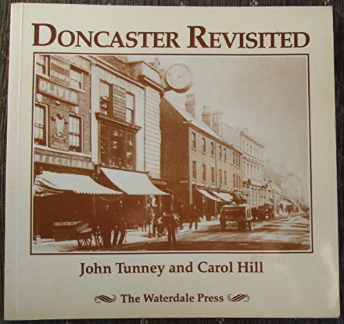Doncaster Revisited by John Tunney
