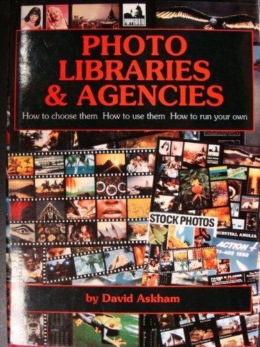 Photo Libraries and Agencies by David Askham