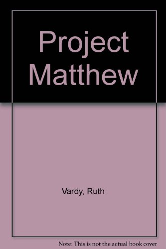 Project Matthew by Ruth Vardy