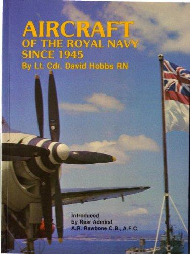 Aircraft of the Royal Navy Since 1945 by David Hobbs