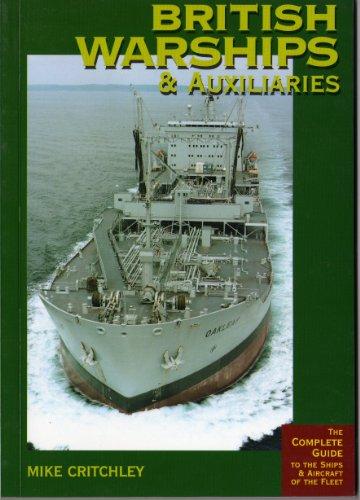 British Warships and Auxiliaries: 1999-2000 by Mike Critchley