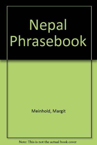 Nepal Phrasebook by Margit Meinhold