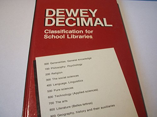 Dewey Decimal Classification for School Libraries: British and International Edition by M.L. South