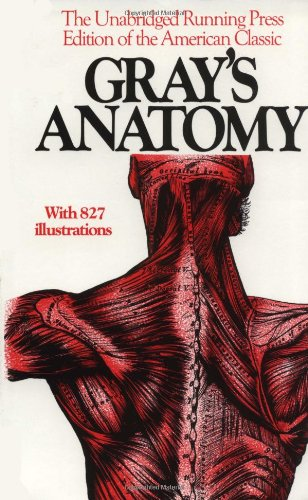Gray's Anatomy: The Unabridged Running Press Edition of the American Classic by Henry Gray